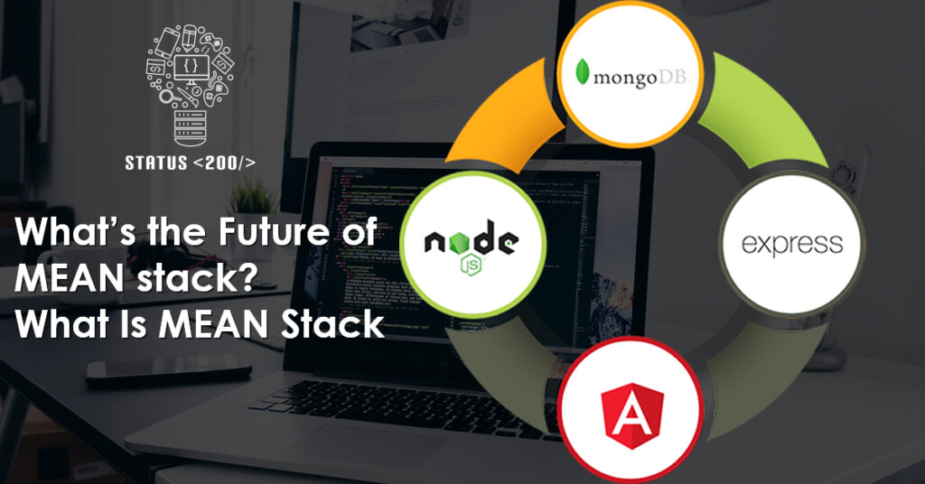 Future of MEAN stack