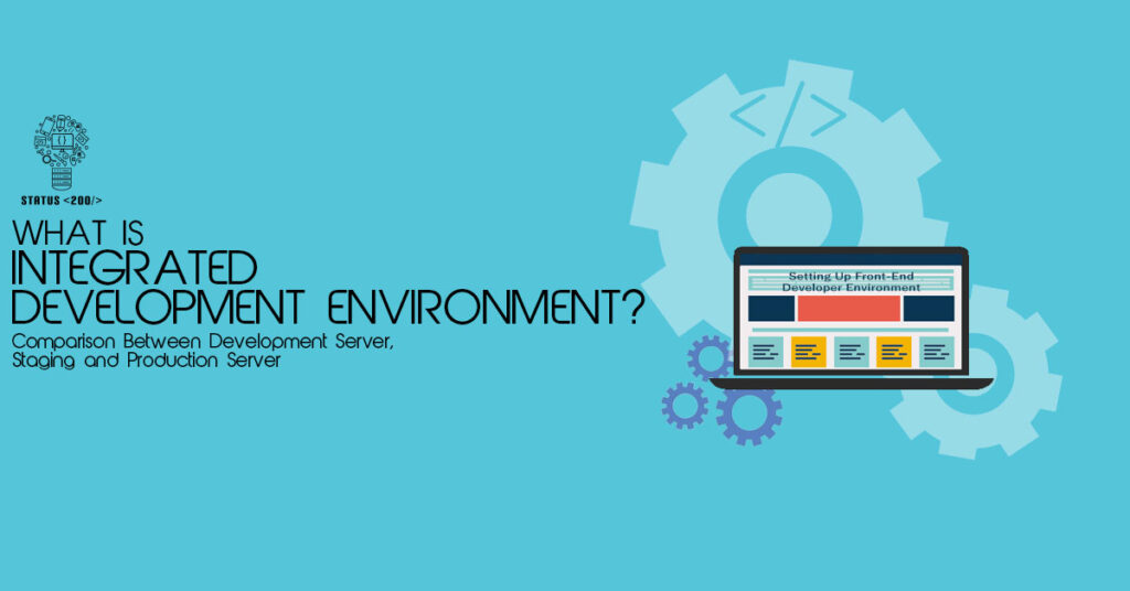 Integrated Development Environment