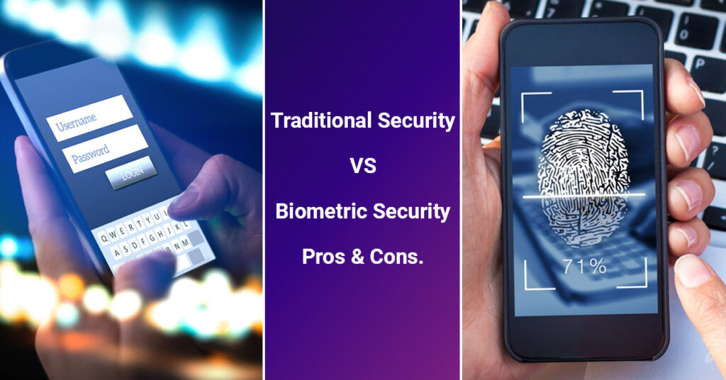 traditional security vs biometric security